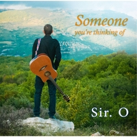 Sir. O | Someone You're Thinking Of
