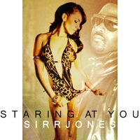 Sirr Jones | Staring At You