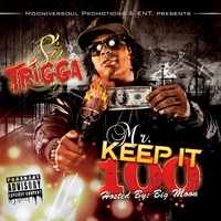 Sir Trigga | Mr. Keep It 100