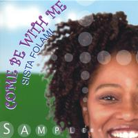 Sista Folami | Come Be With Me-Good Morning Single
