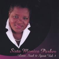 Sista Monica Parker | Love, Soul & Spirit vol.1