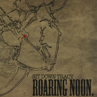 SitDownTracy | Roaring noon.