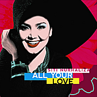 Siti Nurhaliza | All Your Love