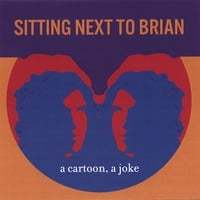 Sitting Next to Brian | A Cartoon, A Joke