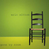 Erin Sitton | Gone by Noon