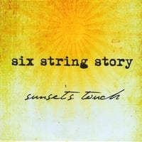 Six String Story | Sunset's Touch