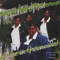 Sjuwana Byers & Children of God | Alive In Greenville