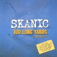 Skanic | 100 Long Yards