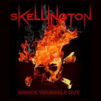 Skellington | Knock Yourself Out