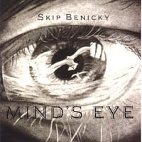 Skip Benicky | Mind's Eye