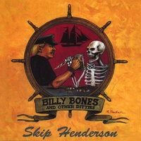 Skip Henderson | Billy Bones and Other Ditties