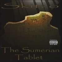 Skitzo of Merk | The Sumerian Tablet