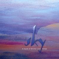 Sky | A Cycle of Divine Love Songs
