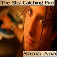 The Sky Catching Fire | Santa Ana