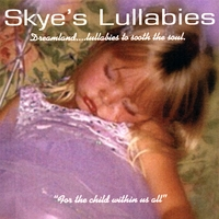 Robyn Skye Whatley | Dreamland...lullabies to sooth the soul