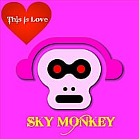 Sky Monkey | This Is Love