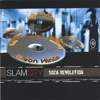 Slam City | Soca Revolution
