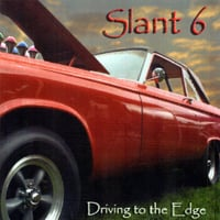Slant 6 | Driving to the edge