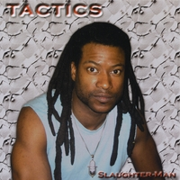 Slaughter-Man | Tactics