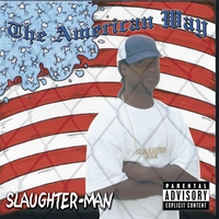 Slaughter-Man | The American Way