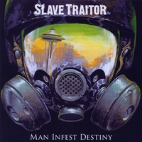 Slave Traitor | Man Infest Destiny