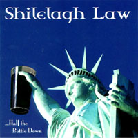 Shilelagh Law | ...Half the Bottle Down