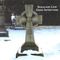 Shilelagh Law | Good Intentions