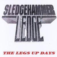 Sledgehammer Ledge | The Legs Up Days