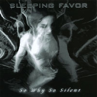 Sleeping Favor | So Why So Silent