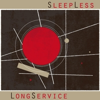 Sleepless | Long Service