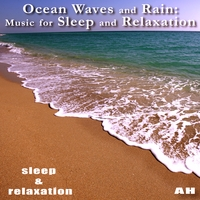 Sleep and Relaxation | Ocean Waves and Rain: Music for Sleep and Relaxation