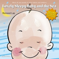Raimond Lap | Lovely Sleepy Baby and the Sea