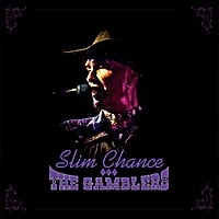 Slim Chance & the Gamblers | Slim Chance & the Gamblers