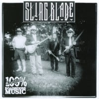 SlingBlade | 100% Certified Roadhouse Music