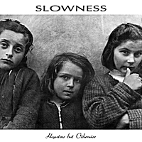 Slowness | Hopeless but Otherwise