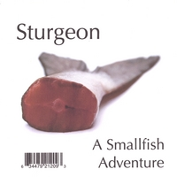 Smallfish | Sturgeon