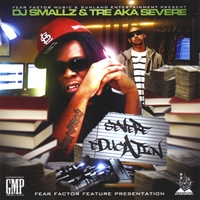 DJ Smallz & Tre aka Severe | Severe Education