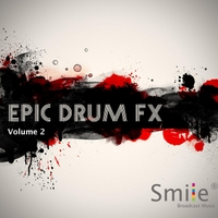 Smile | Epic Drum Fx, Vol. 2