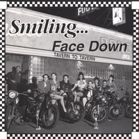 Smiling Face Down | Tavern To Tavern