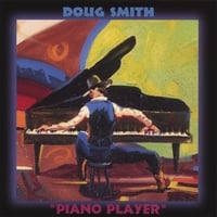 Doug Smith | Piano Player