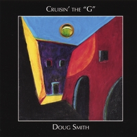 Doug Smith | Cruisin' The G