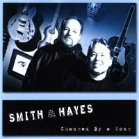 Smith And Hayes | Changed By a Song