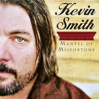 Kevin Smith | Mantel of Misfortune