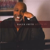 Roger Smith | Sittin' In