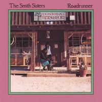 Debi Smith/The Smith Sisters | Roadrunner