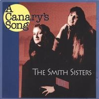 Debi Smith/The Smith Sisters | Canary's Song