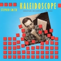 Stephen Smith | Kaleidoscope