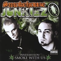 Smokehouse Junkiez | Inner Mission: Smoke With Us