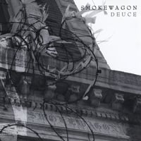 Smokewagon | Deuce