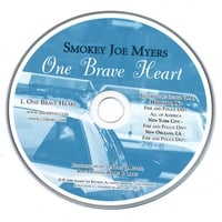 Smokey Joe Myers | One Brave Heart